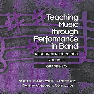 Teaching Music through Performance in Band • Vol. 1 • Grades 2-3