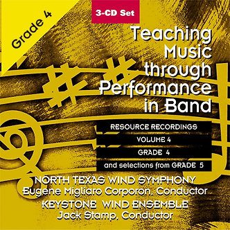 Teaching Music through Performance in Band • Vol. 4 • Grade 4