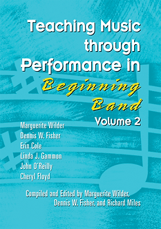 Teaching Music through Performance in Beginning Band • Vol. 2