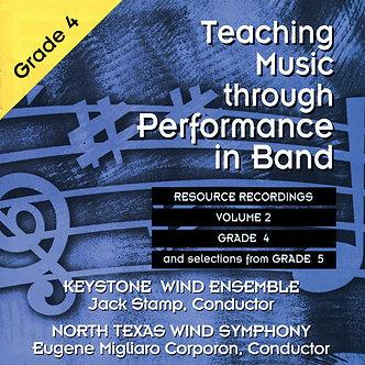 Teaching Music through Performance in Band • Vol. 2 • Grade 4-5