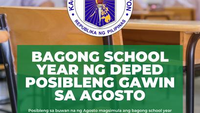Bagong School Year ng DepEd Posibleng Gawin sa Agosto