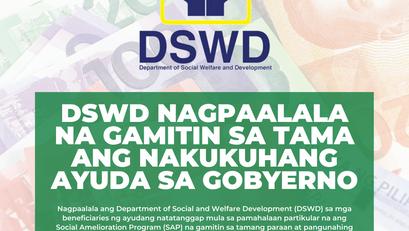 DSWD Nagpaalala na Gamitin sa Tama ang Nakukuhang Ayuda sa Gobyerno
