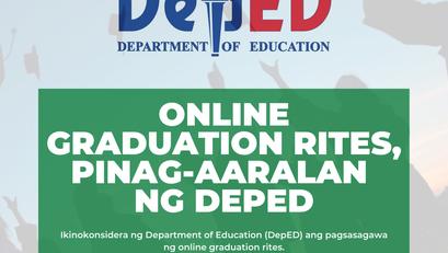 Online Graduation Rites, Pinag-aaralan ng DepEd