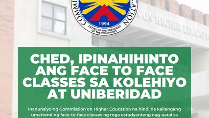 CHED, Ipinahihinto ang Face to Face Classes sa Kolehiyo at Unibersidad