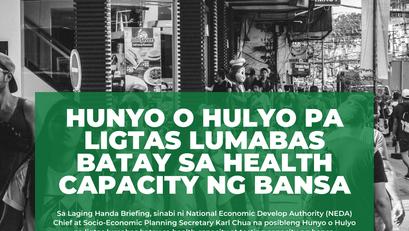 Hunyo o Hulyo pa Ligtas Lumabas Batay sa Health Capacity ng Bansa