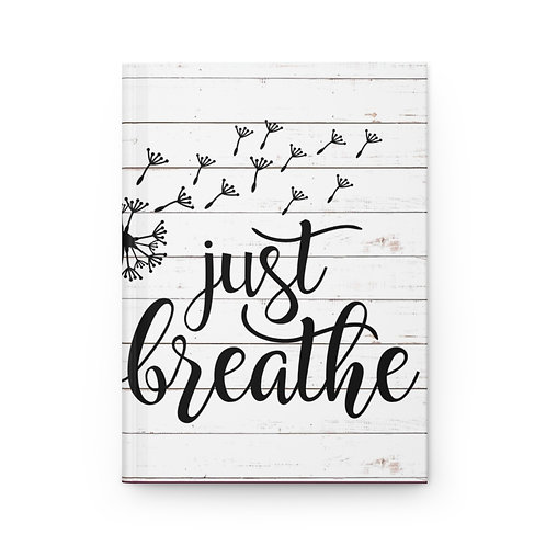 """Just Breathe"" Hardcover Journal Matte"