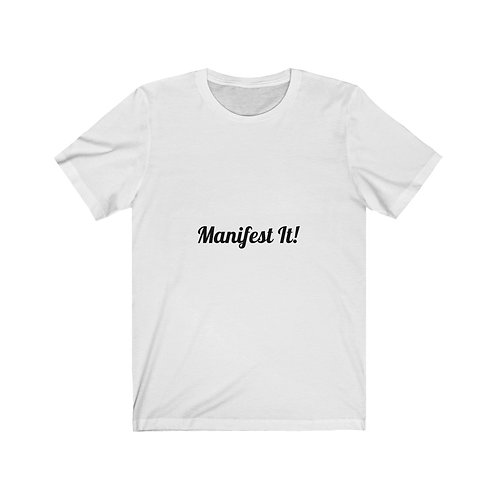 Manifest It! Jersey Short Sleeve Tee