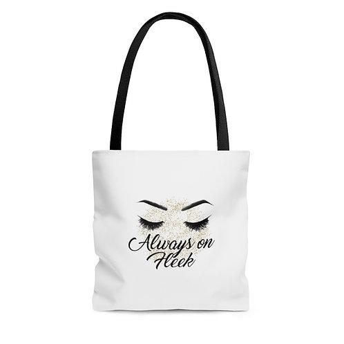 """""""Always on Fleek"""" Tote Bag"""
