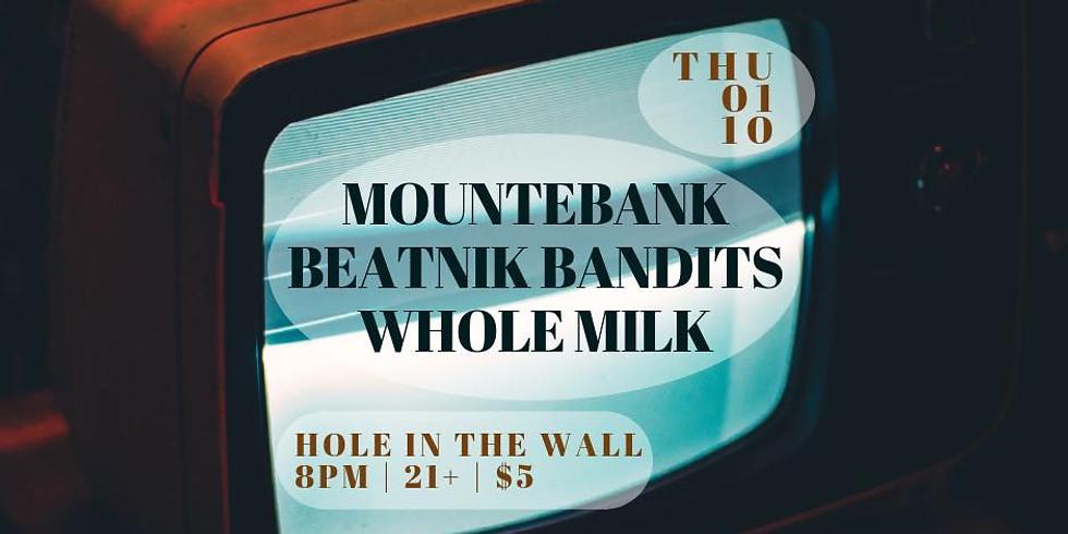 Whole Milk, Mountebank, Christian Sparks and the Beatnik Bandits