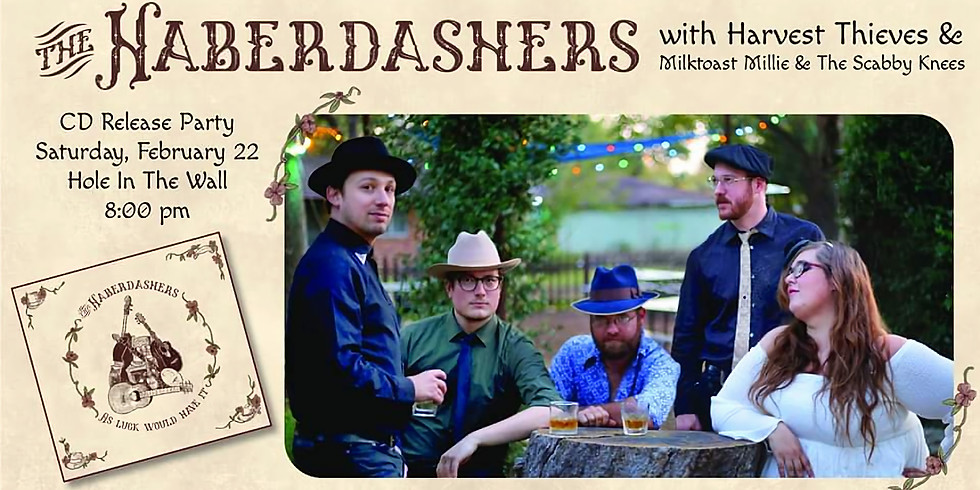 The Haberdashers 'As Luck Would Have It' CD Release Party