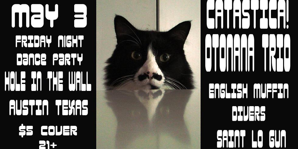 Catastica, Otonana Trio, English Muffin Divers, Saint Lo Gun
