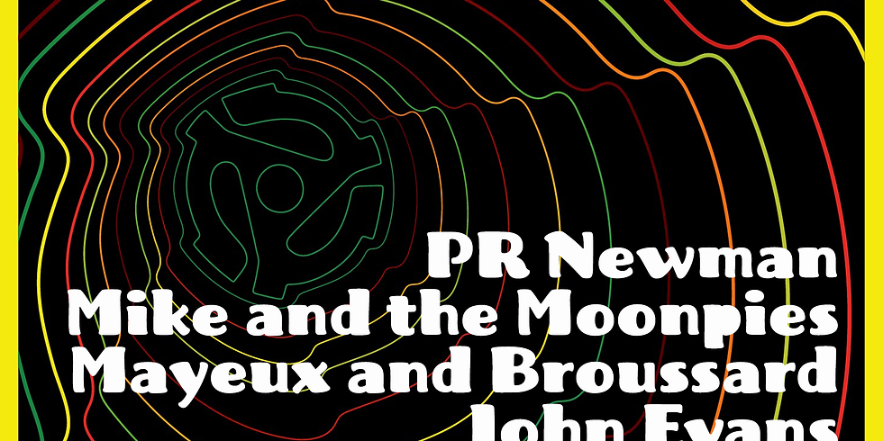 HOLE45: PR Newman, Mike and the Moonpies, Mayeux and Broussard, John Evans