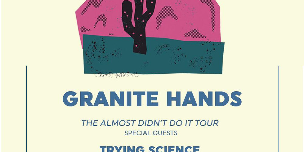 Granite Hands, Pleb, Trying Science, MCMETA