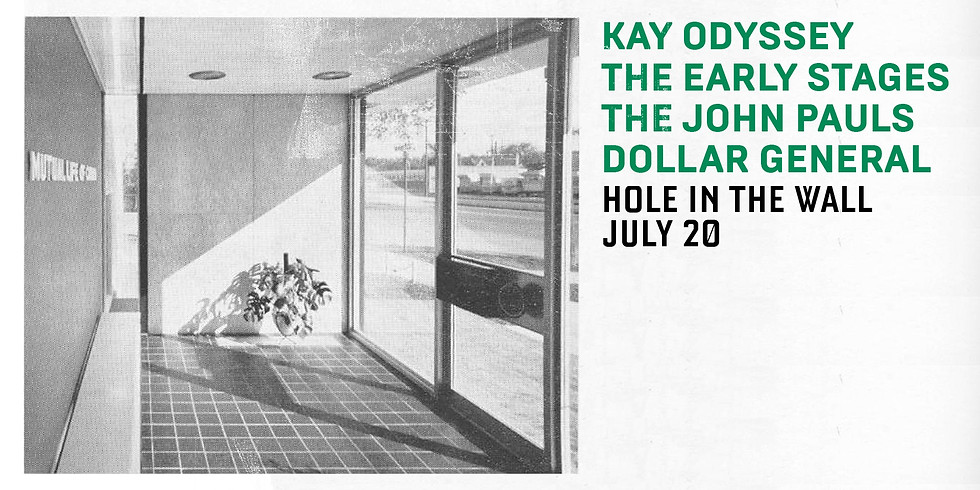 Kay Odyssey, The Early Stages, The John Pauls, Dollar General