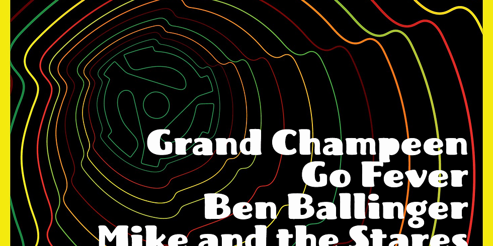 HOLE45: Grand Champeen, Go Fever, Ben Ballinger, Mike and the Stares