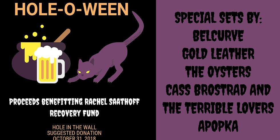 HOLE-O-WEEN w/ Belcurve, Gold Leather, The Oysters, Apopka, Cass Brostrad and the Terrible Lovers