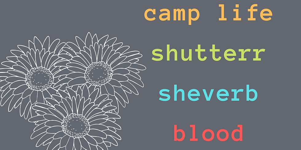 Sheverb, Camp Life, Blood, Shutterr