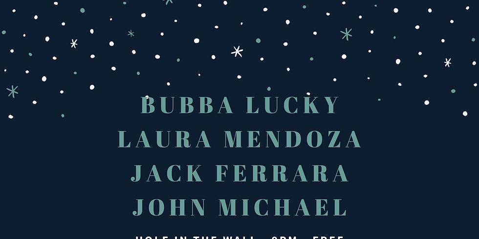 Bubba Lucky, Laura Mendoza, Jack Ferrara, John Michael