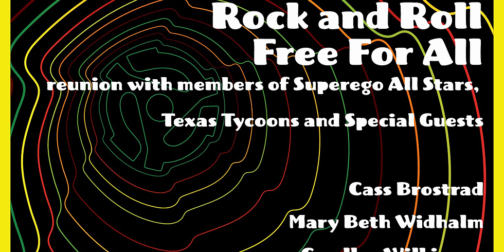 HOLE45:Rock & Roll Free For All reunion of Superego All Stars & Texas Tycoons w/ Cass Brostrad, Mary Beth Widhalm & more