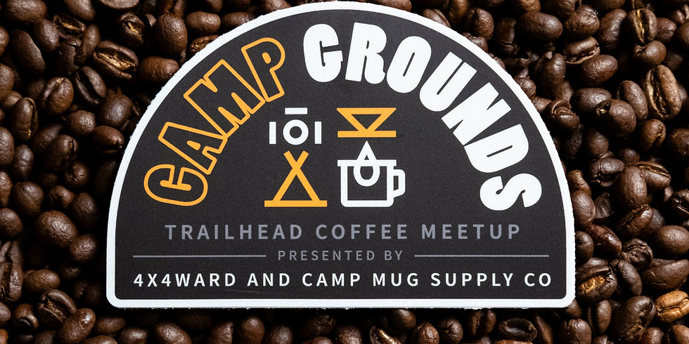 Camp Grounds Trailhead Coffee Meetup