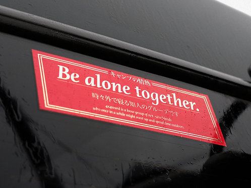 MNFR Part Number: 4X042 - Be Alone Together Sticker