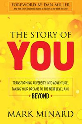 The Story of YOU: by Mark Minard