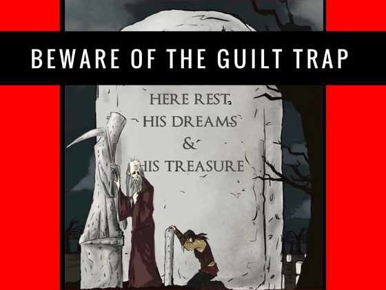 Beware of The Guilt Trap