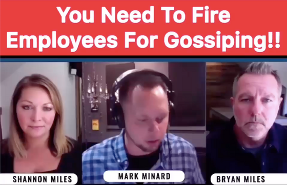 You Need to Fire Employees for Gossiping + Losing Your Ego ... Create Healthy Organizational Culture