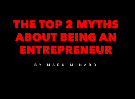 The Top 2 Myths About Being An Entrepreneur