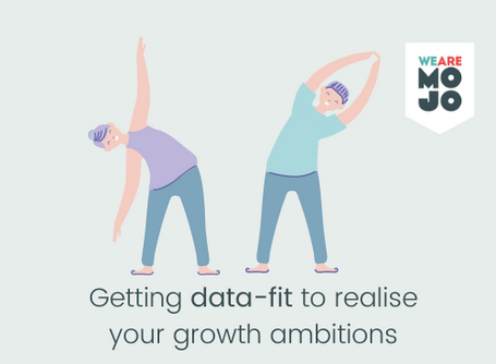 Getting your business data-fit to realise your growth ambitions