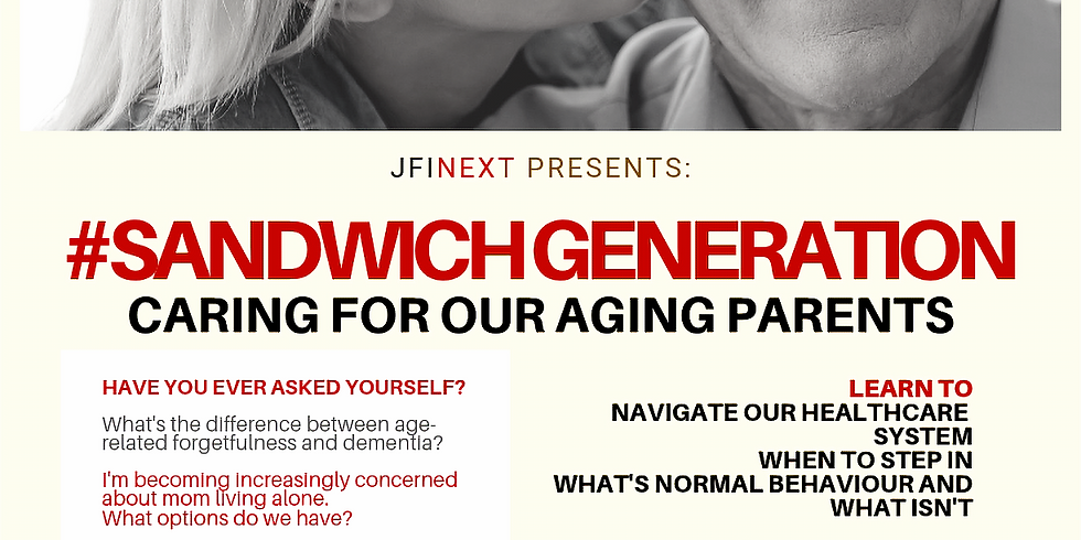 2019 #SandwichGeneration - Caring for Our Aging Parents