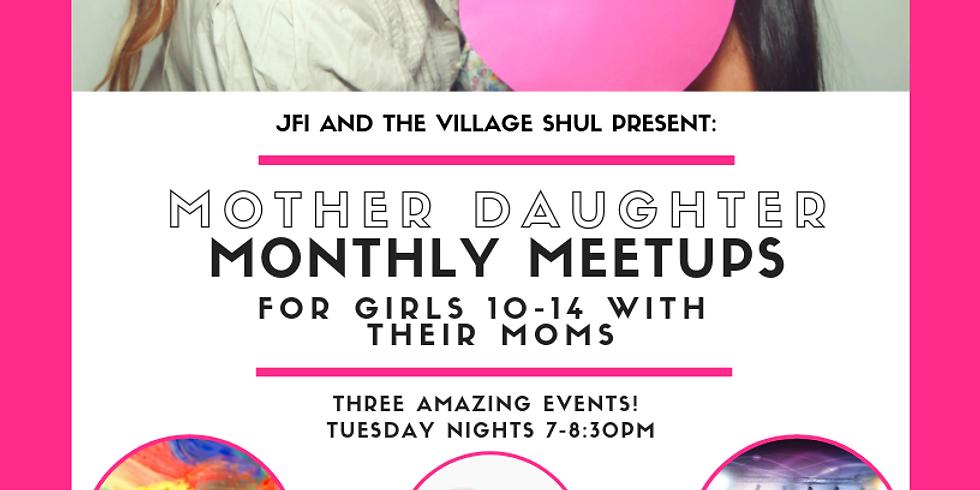 2019 JFI Village Shul Mother Daughter Meet Ups