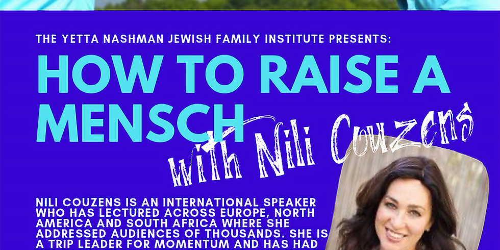 2019 How to Raise a Mensch with Nili Couzens