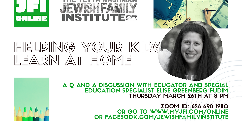 JFI Online: Learning at Home with Elise Fudim