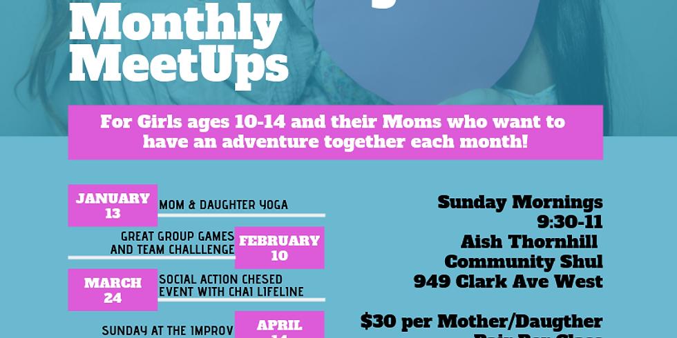 2019 Thornhill Mother Daughter MeetUps!
