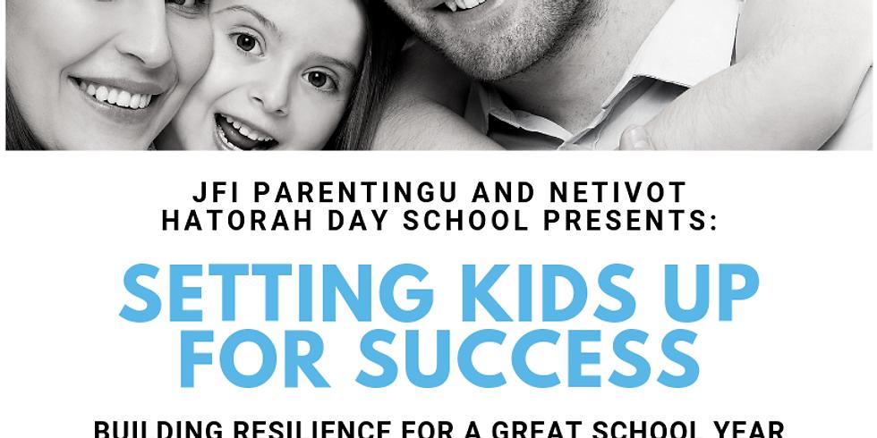 2019 Setting Kids Up for Success with Elissa Kline-Beber at Netivot
