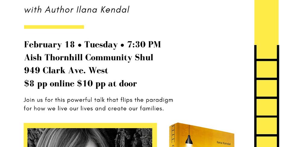 "ParentingU ""Choosing Up"" with Ilana Kendal"