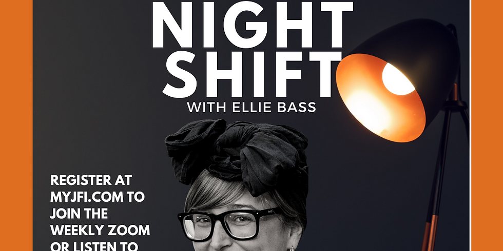 Night Shift with Ellie Bass