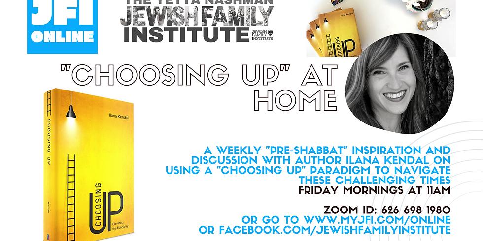 JFI Online: Choosing Up Fridays with Ilana Kendal