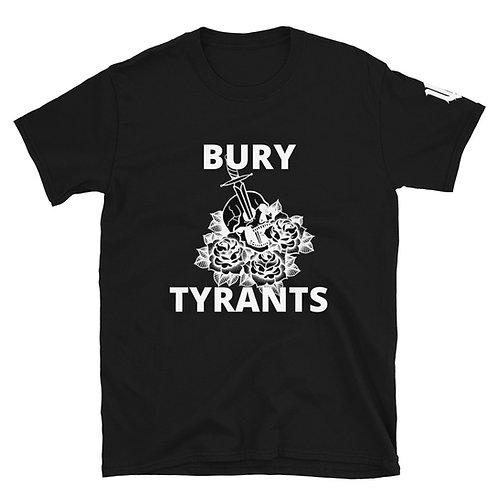 BURY TYRANTS T-Shirt
