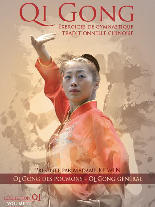 Vol.12 | Gi Gong Général et Qi Gong pour tonifier les poumons