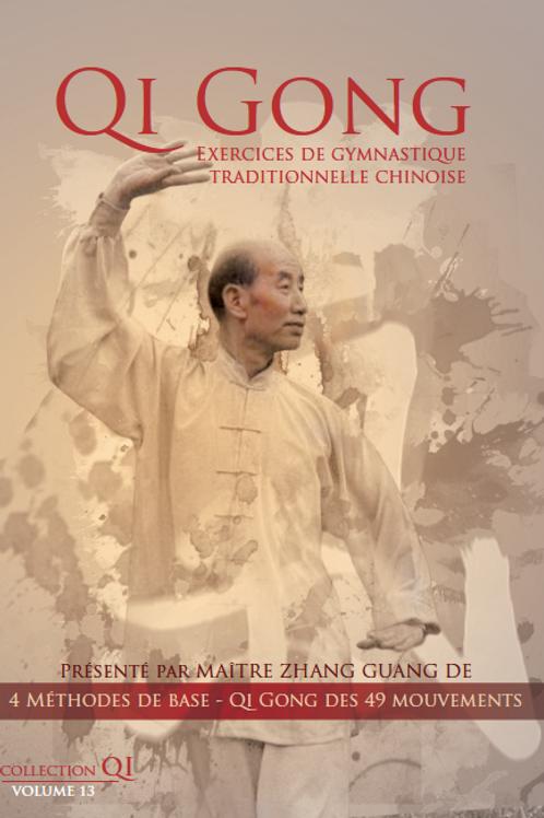 Vol.13 | 4 Méthodes de base et Qi Gong des 49 mouvements
