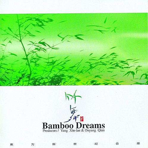 Bamboo Dreams