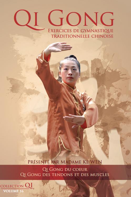 Vol.16 | Qi Gong du coeur - Qi Gong des tendons et des muscles