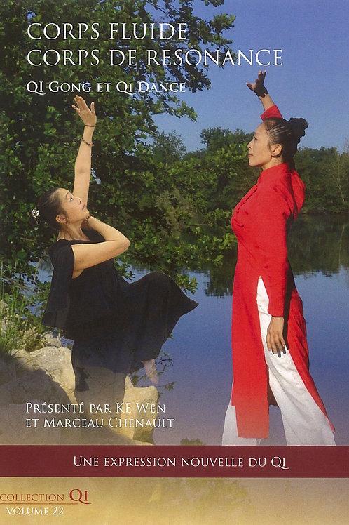 Vol.22 | Qi Gong et Qi Dance - Corps fluide, Corps de résonnance