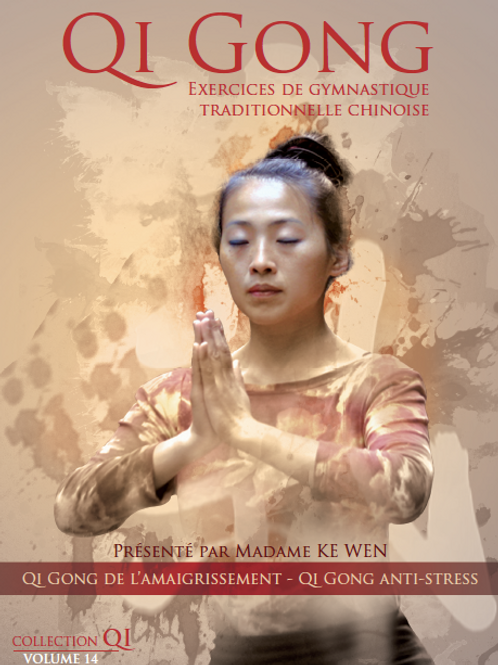 Vol.14 | Qi Gong de l'Amaigrissement - Qi Gong Anti-stress