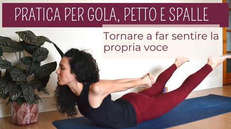 Yoga per riaprire gola, spalle e collo