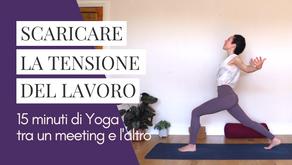 Scaricare la tensione del lavoro con 15 minuti di Vinyasa Yoga