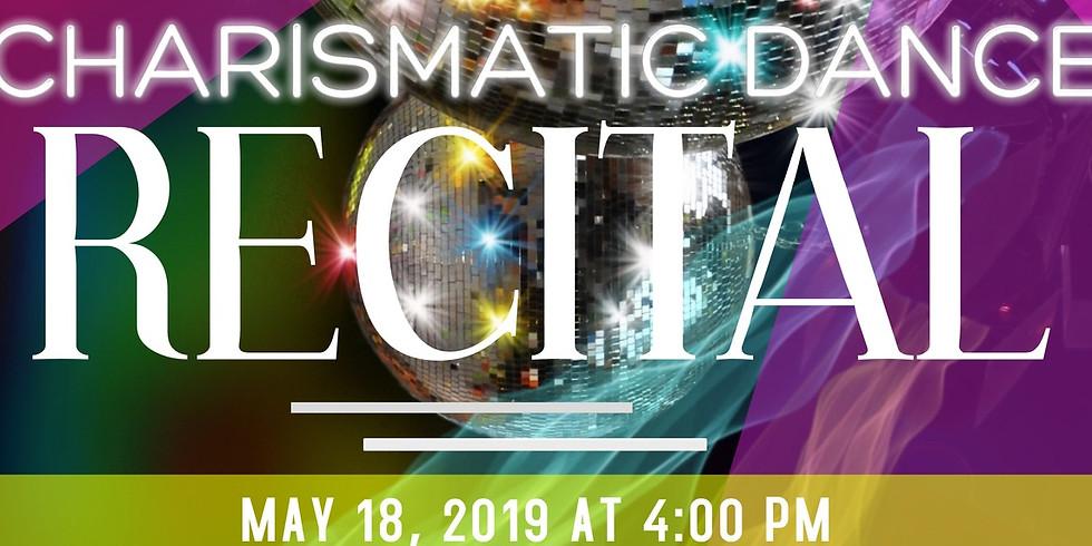 CHARISMATIC DANCE RECITAL 2019