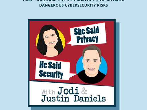 She Said Privacy, He Said Security Podcast